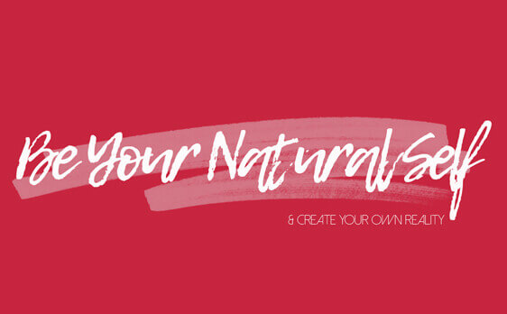 be your natural self blog