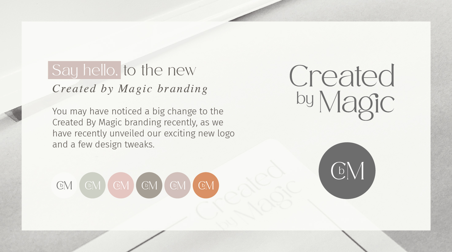 Say hello, to the new Created By Magic branding